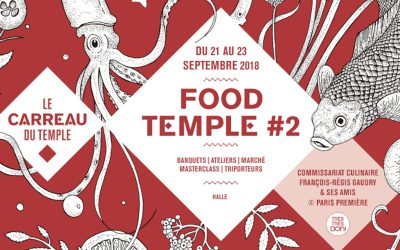 Ce week-end ne manquez pas le Food Temple !